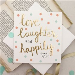Caroline Gardner Love Laughter And Happily Ever After White