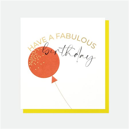 Caroline Gardner Have A Fabulous Birthday Card White  - Click to view a larger image