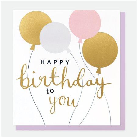Caroline Gardner Happy Birthday To You Balloons Card White  - Click to view a larger image