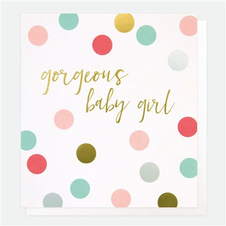 Caroline Gardner Gorgeous Baby Girl Card White  - Click to view a larger image